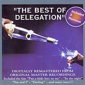 Play & Download The Best of Delegation by Delegation | Napster