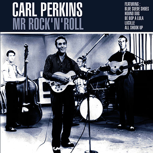 Mr. Rock 'n' Roll by Carl Perkins