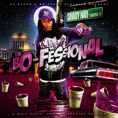 Play & Download The Bo-Fessional by Shady Nate | Napster