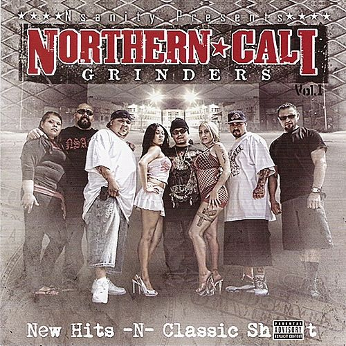 Nsanity Presents Northern Cali Grinders Vol. 1 by Nsanity
