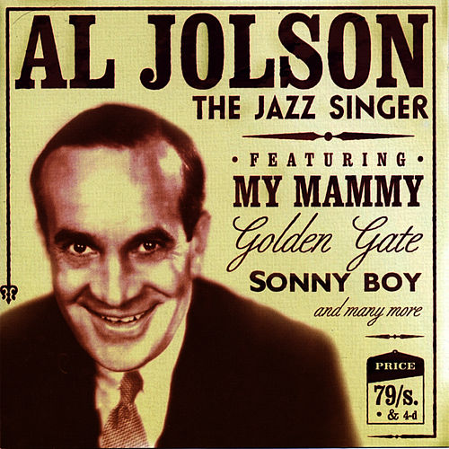 Play & Download The Jazz Singer by Al Jolson | Napster