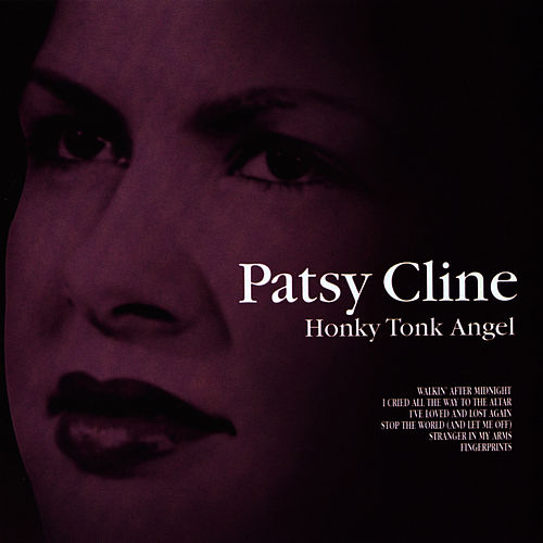 Play & Download Honky Tonk Angel by Patsy Cline | Napster