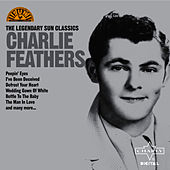 The Legendary Sun Classics by Charlie Feathers