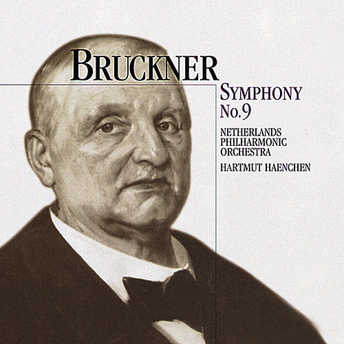 Bruckner: Symphony No. 9 In D Minor by Hartmut Haenchen