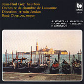 Play & Download Antonio Vivaldi, A. Marcello, D. Cimarosa, V. Bellini, concertos for Oboe & Orchestra by Jean-Paul Goy | Napster