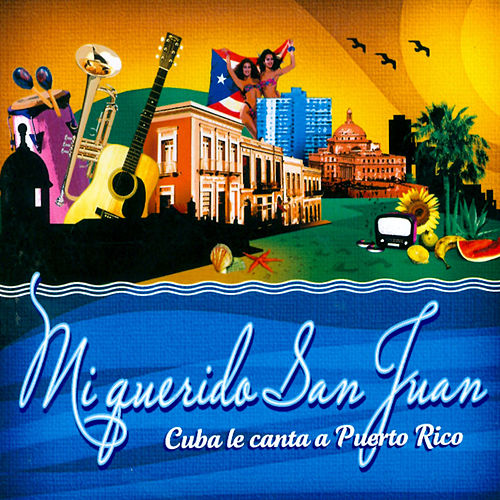Play & Download Mi querido San Juan by Various Artists | Napster