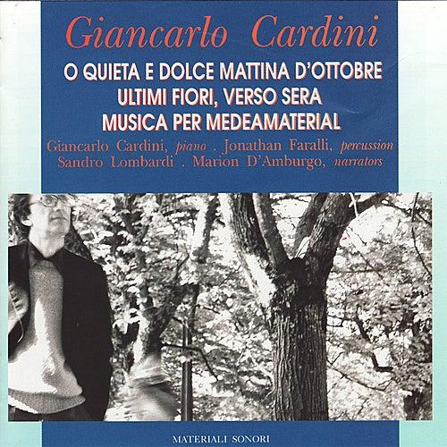 Play & Download O Quieta E Dolce Mattina D'Ottobre by Giancarlo Cardini | Napster