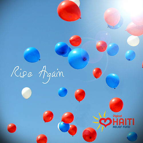 Rise Again: Digicel Haiti Relief Fund - Single by Shaggy