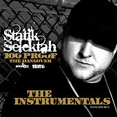 100 Proof (The Hangover) - The Instrumentals by Statik Selektah