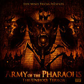 Play & Download The Unholy Terror by Army Of The Pharoahs | Napster