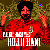 Billo Rani by Malkit Singh