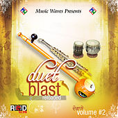 Play & Download Duet Blast Reloaded Volume #2 by Various Artists | Napster