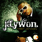 Play & Download Meet Jaywon by Jaywon | Napster