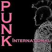 Play & Download Punk International by Various Artists | Napster