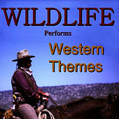 Play & Download Western Themes by Wild Life | Napster