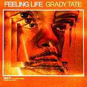 Feeling Life by Grady Tate