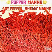 Pepper Manne by Art Pepper* Shelley Manne