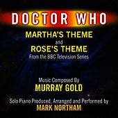 Play & Download Martha's Theme and Rose's Theme from the Bbc TV Series