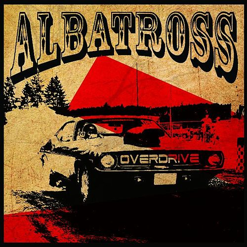 Play & Download Albatross Overdrive by Albatross Overdrive | Napster