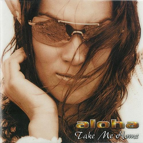 Play & Download Take Me Home by Aloha | Napster