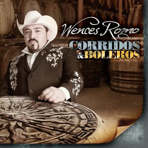 Corridos Y Boleros by Wences Romo