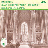 The Organ of Liverpool Cathedral von Ian Tracey