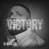 Play & Download Victory by DJ Khaled | Napster
