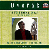 Play & Download Dvorak: Symphony No. 5, Czech Suite by Czech Philharmonic Orchestra | Napster
