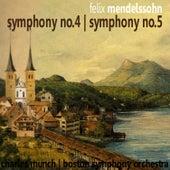 Mendelssohn: Symphony No. 4 & No. 5 by Boston Symphony Orchestra