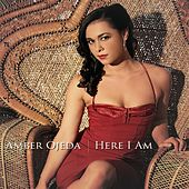 Play & Download Here I Am by Amber Ojeda | Napster