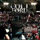 Play & Download Live From Suwannee River Jam by Colt Ford | Napster