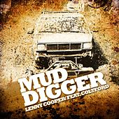 Mud Digger Remix (feat. Colt Ford) by Lenny Cooper