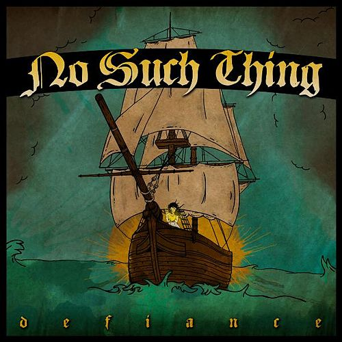 Defiance by No Such Thing