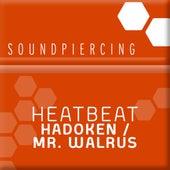 Play & Download Hadoken / Mr. Walrus by Heatbeat | Napster