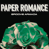 Paper Romance EP Part 2 by Groove Armada