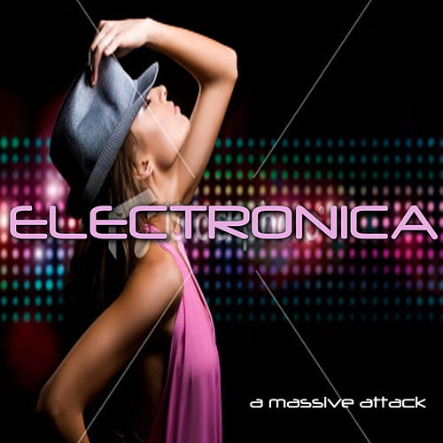 Play & Download A Massive Attack by Electronica | Napster