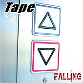 Play & Download Falling by Tape | Napster