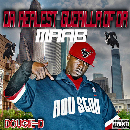 Play & Download Realest Guerilla Of Da Maab by Dougie D | Napster