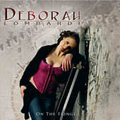Play & Download On The Fringe by Deborah Lombardi | Napster
