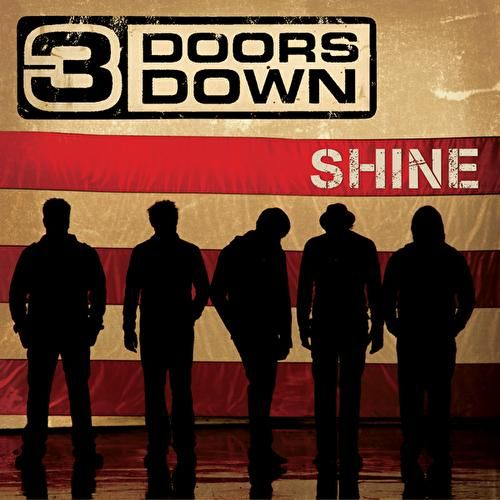 Play & Download Shine by 3 Doors Down | Napster