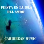 Fiesta en la Isla del Amor by Various Artists