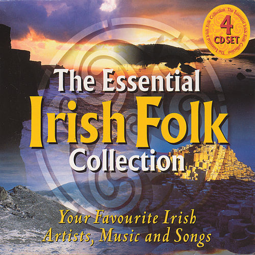 Play & Download The Essential Irish Folk Collection by Various Artists | Napster
