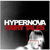 Play & Download Fairy Tales (Single) by Hyper Nova | Napster