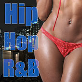 Play & Download Hip Hop R&B by Various Artists | Napster