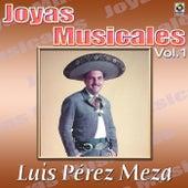 Play & Download Canciones De Vacile Vol.1 by Luis Perez Meza | Napster