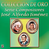 Play & Download Coleccion de Oro Serie Compositores Jose Alfredo Jimenez by Various Artists | Napster