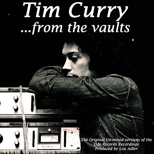 Play & Download ...From The Vaults by Tim Curry | Napster