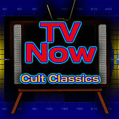 Play & Download TV Now - Cult Classics by The TV Theme Players | Napster