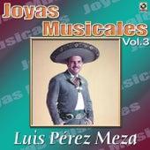Play & Download Canciones De Vacile Vol.3 by Luis Perez Meza | Napster