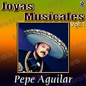 El Inigualable Vol.1 by Pepe Aguilar